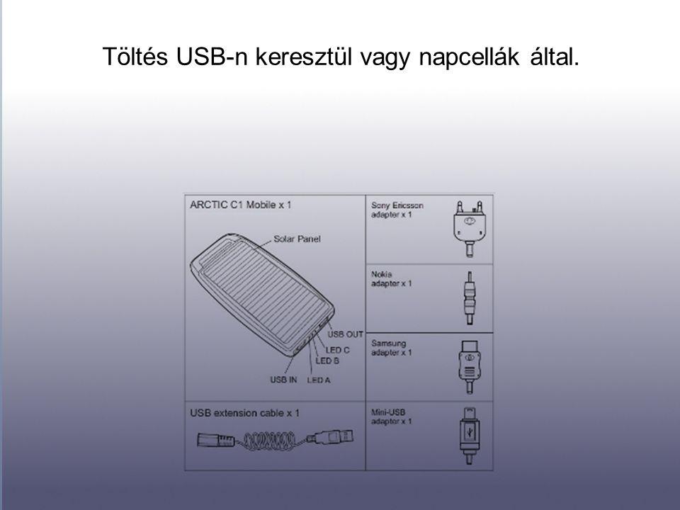 Töltés USB-n keresztül vagy napcellák által.