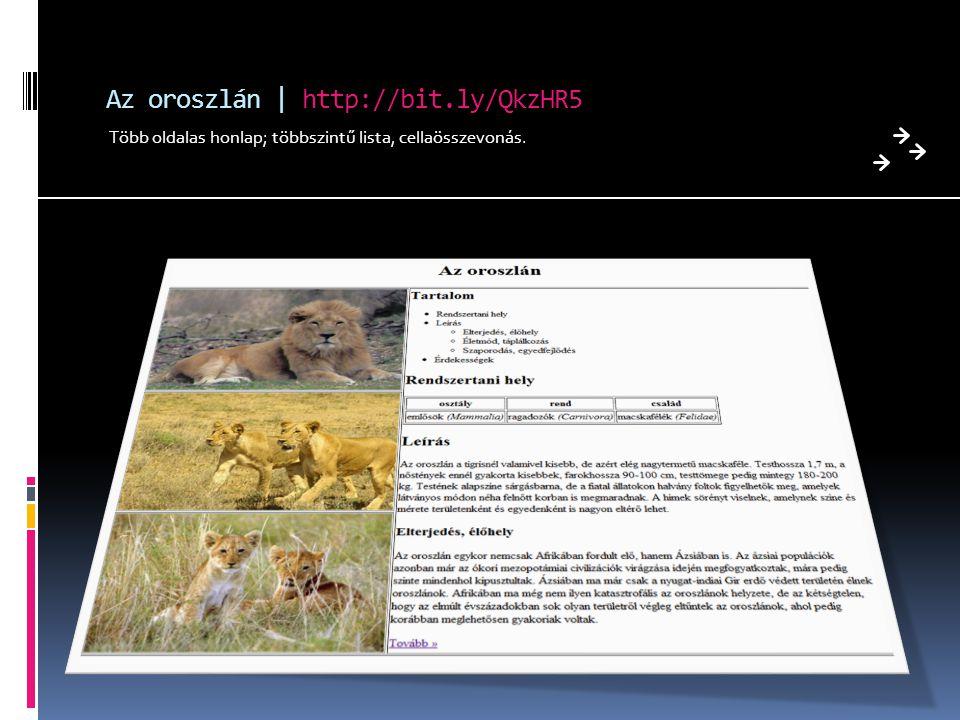 Az oroszlán | http://bit.ly/QkzHR5 Több oldalas honlap; többszintű lista, cellaösszevonás.