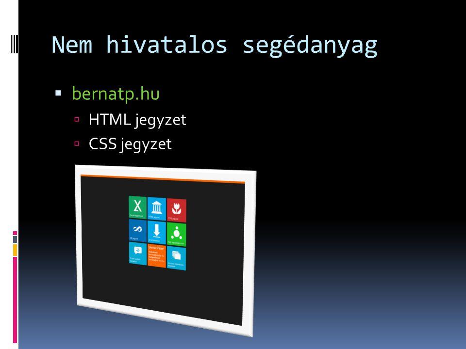 Nem hivatalos segédanyag  bernatp.hu  HTML jegyzet  CSS jegyzet