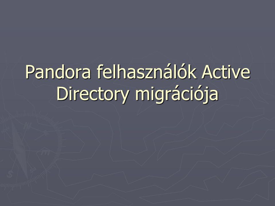 Migráció előtti állapot ► Pandora felhasználok száma: ~6000 ► Linuxos KDC –k, Linuxos LDAP szerver ► Kliens gépek száma: ~500 ► Kliens gépek Operációs Rendszere: Linux és WindowsXp ► Kliens gépekre való bejelentkezés:  Linux : Pandorás felhasználó, a KDC-k segítségével  WindowsXP: hallgato nevű lokális felhasználó