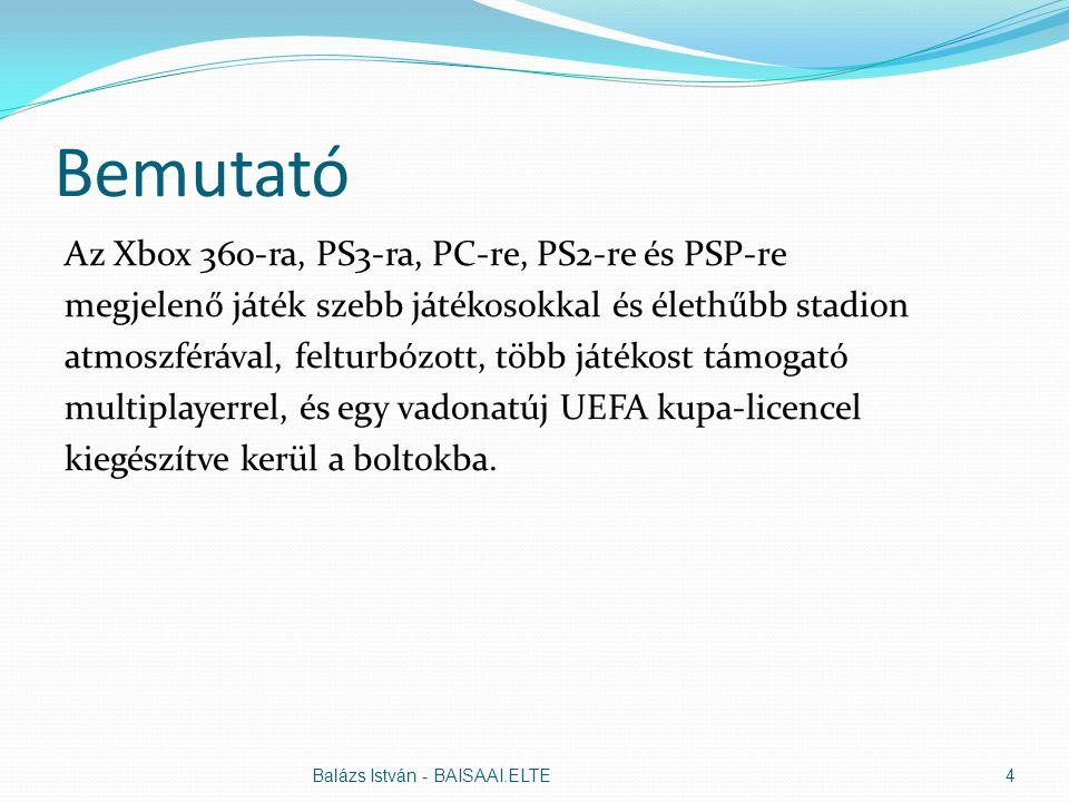 Bemutató Az Xbox 360-ra, PS3-ra, PC-re, PS2-re és PSP-re megjelenő játék szebb játékosokkal és élethűbb stadion atmoszférával, felturbózott, több játékost támogató multiplayerrel, és egy vadonatúj UEFA kupa-licencel kiegészítve kerül a boltokba.