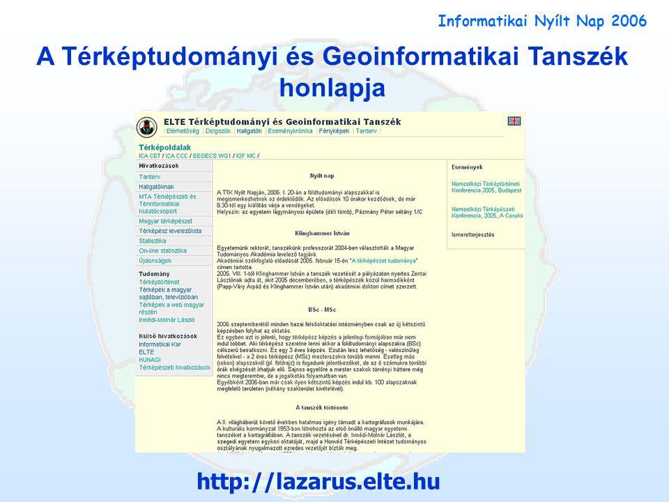 A Térképtudományi és Geoinformatikai Tanszék honlapja http://lazarus.elte.hu