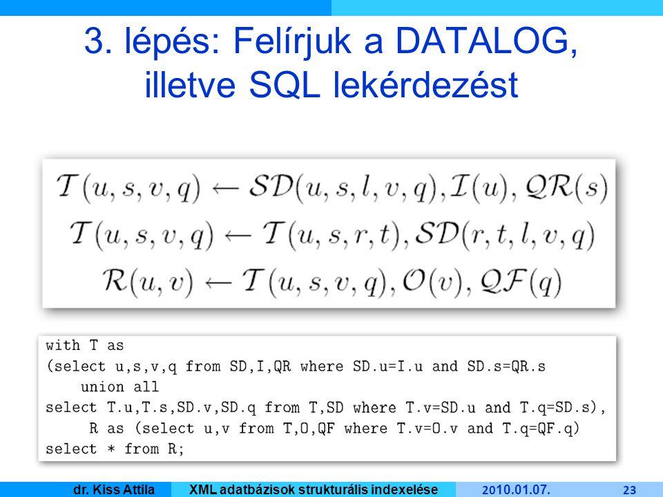Master Informatique 20 10. 01. 07. 23 dr. Kiss AttilaXML adatbázisok strukturális indexelése 3.