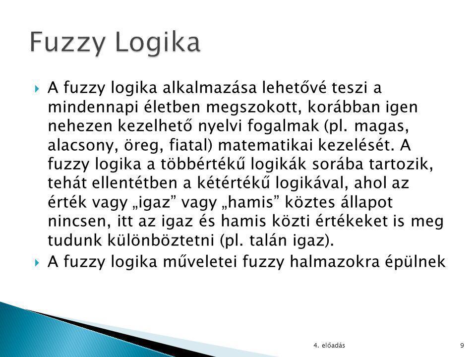  A fuzzy logika alkalmazása lehetővé teszi a mindennapi életben megszokott, korábban igen nehezen kezelhető nyelvi fogalmak (pl.
