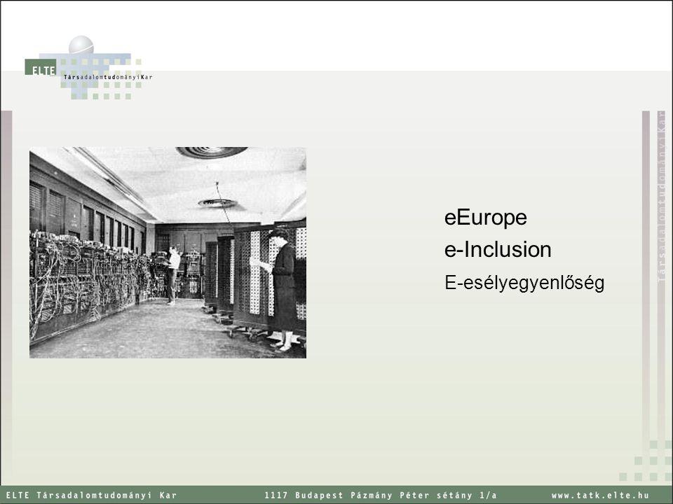 eEurope e-Inclusion E-esélyegyenlőség