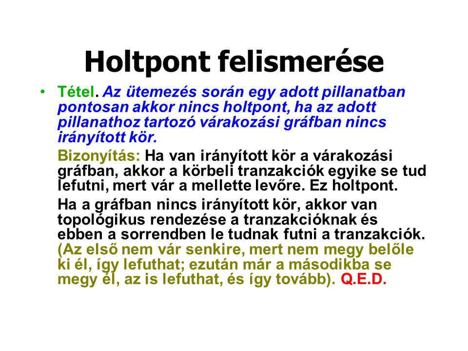 Holtpont felismerése Tétel.
