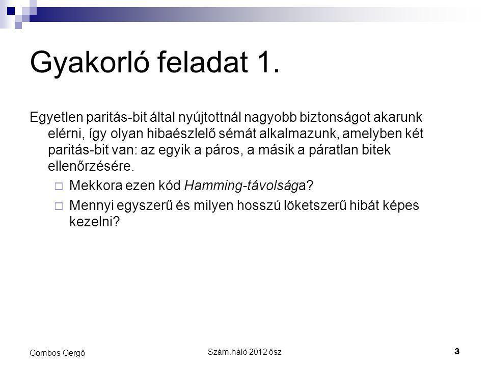 Szám.háló 2012 ősz24 Gombos Gergő Gyakorló feladat 7.