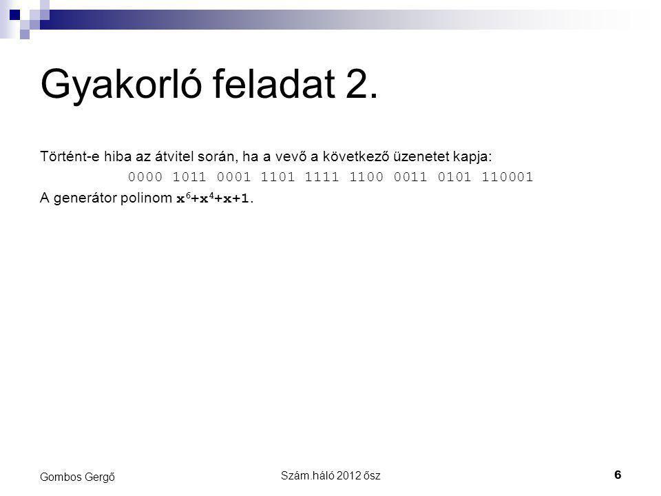Szám.háló 2012 ősz7 Gombos Gergő Gyakorló feladat 2.