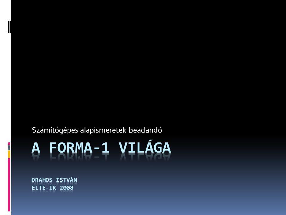 A bemutató vázlata  Bevezetés  Világbajnokságokról röviden  A Forma-1 története  A 50-es 60-as évek áttekintése  A 70-es 80-as évek áttekintése  A 90-es évek és napjaink versenyei  A Forma-1 gazdasági háttere  Költségek  Bevételek  Szponzorok  TV közvetítések