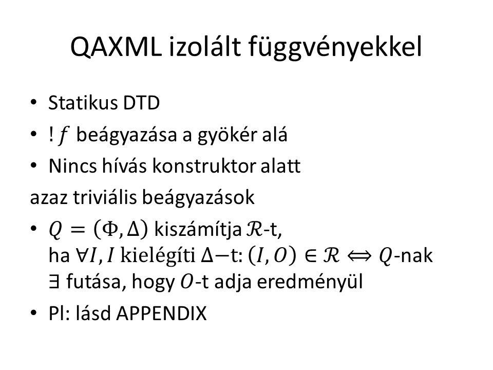 QAXML izolált függvényekkel