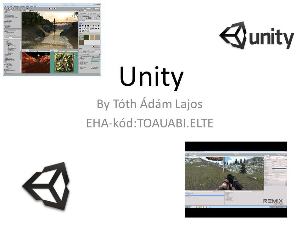Bemutatás A Unity egy videojáték-motor, amelyet a Unity Technologies fejleszt.