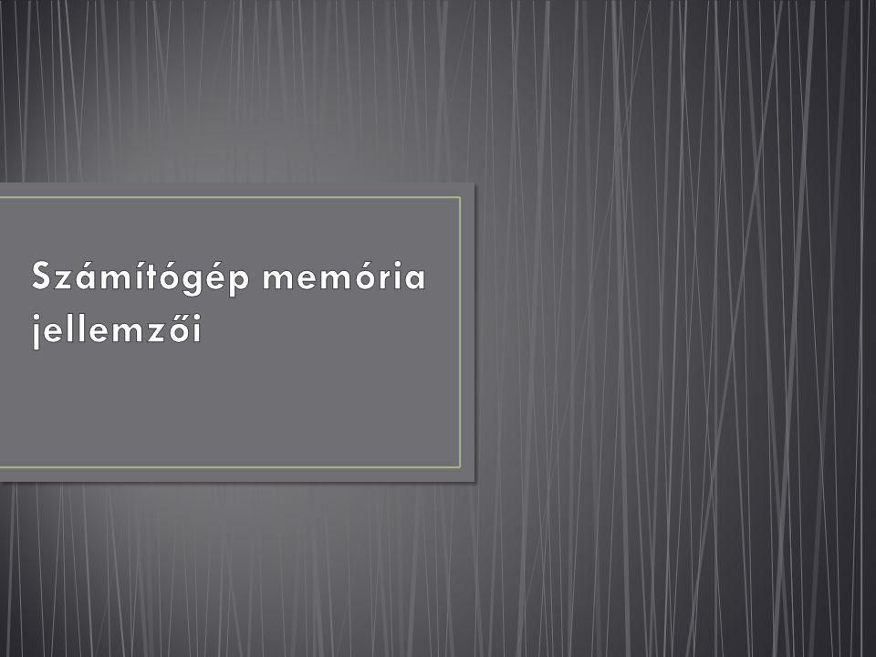 Az elektronikus digitális számítógép műveleti memóriája (memóriaegysége) adattárakból (tárolókból) áll.