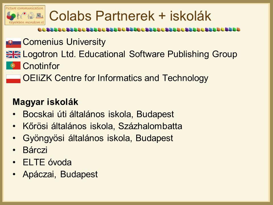Colabs Partnerek + iskolák Comenius University Logotron Ltd.