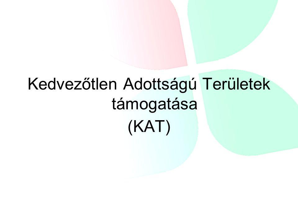 Kedvezőtlen Adottságú Területek támogatása (KAT)