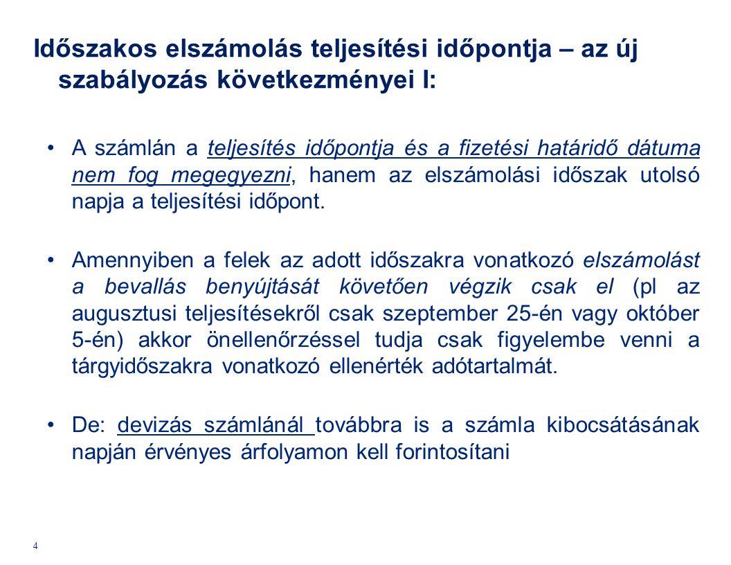 Előzmény: 2013.évközi változások (04.21-től) I.