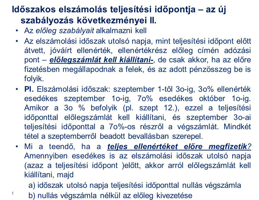Előzmény: 2013.évközi változások (04.21-től) II. Az Áfa tv.