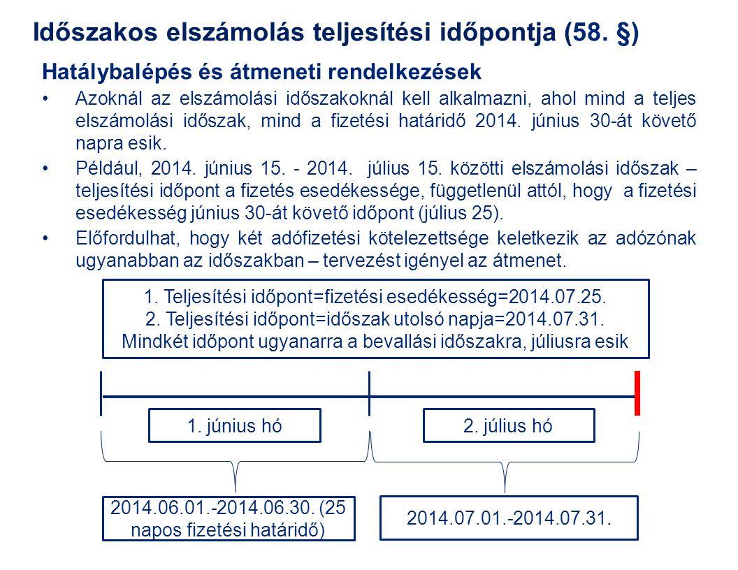 Előzmény: 2013.évközi változások (04.21-től) III.