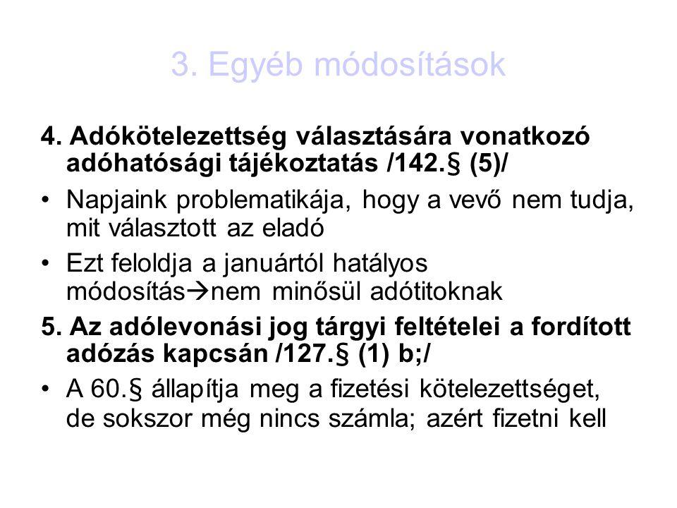 3. Egyéb módosítások 4.