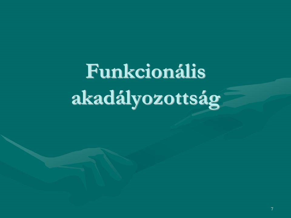 7 Funkcionális akadályozottság