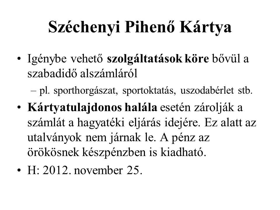 Széchenyi Pihenő Kártya Igénybe vehető szolgáltatások köre bővül a szabadidő alszámláról –pl.
