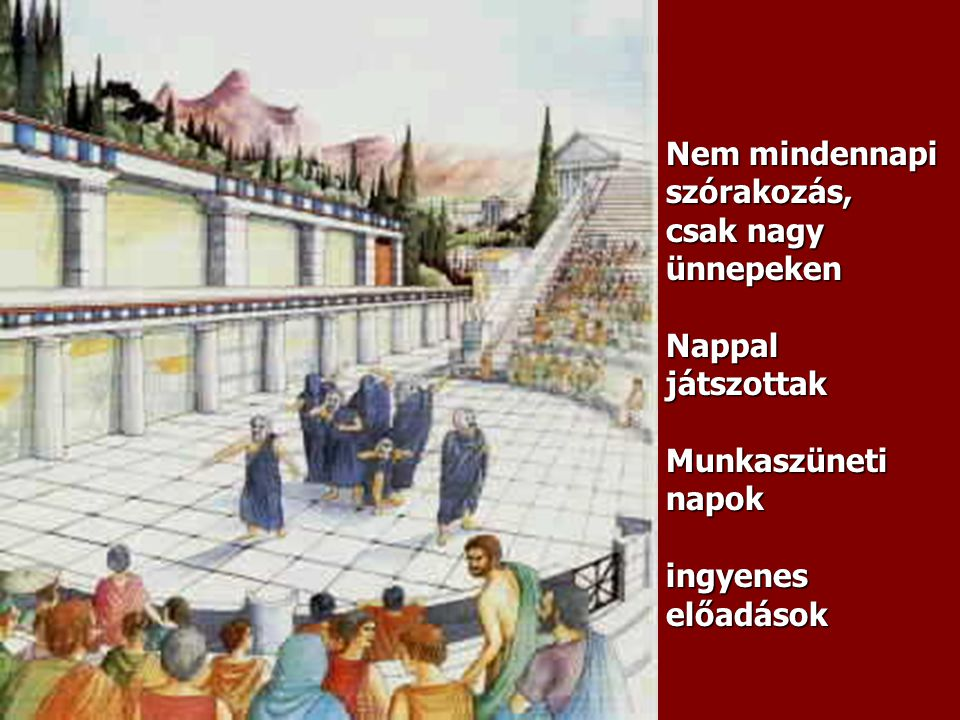 Nem mindennapi szórakozás, csak nagy ünnepeken Nappal játszottak Munkaszüneti napok ingyenes előadások