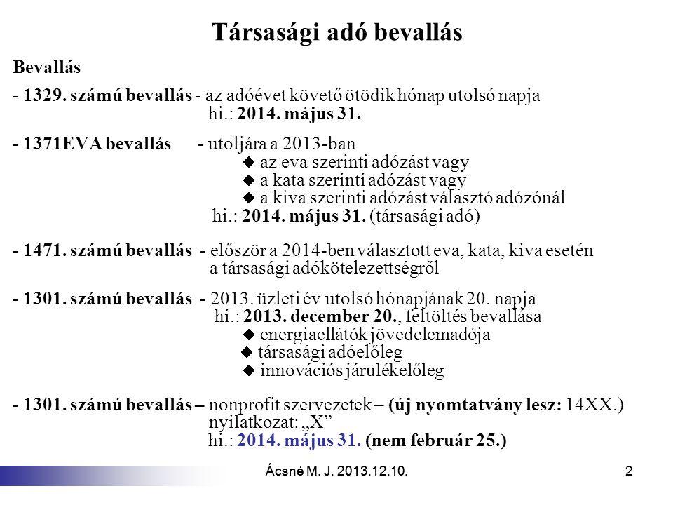 Ácsné M.J. 2013.12.10. 43 Visszatérített adó A 20.