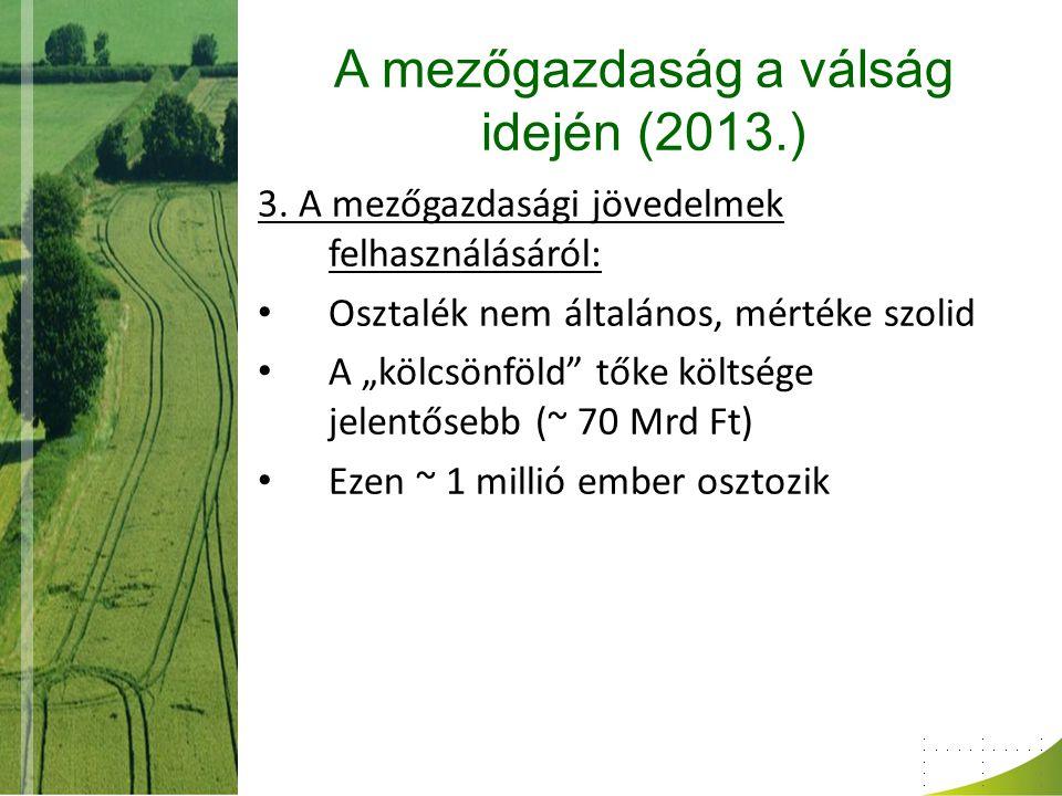 A mezőgazdaság a válság idején (2013.) 3.