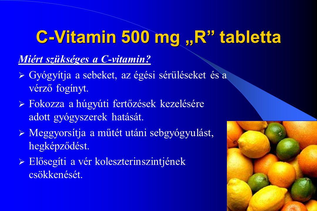 """31 C-Vitamin 500 mg """"R"""" tabletta Miért különleges a mi készítményünk? Speciális gyártási technológia Legújabb USA kutatási eredmények alkalmazása Reta"""
