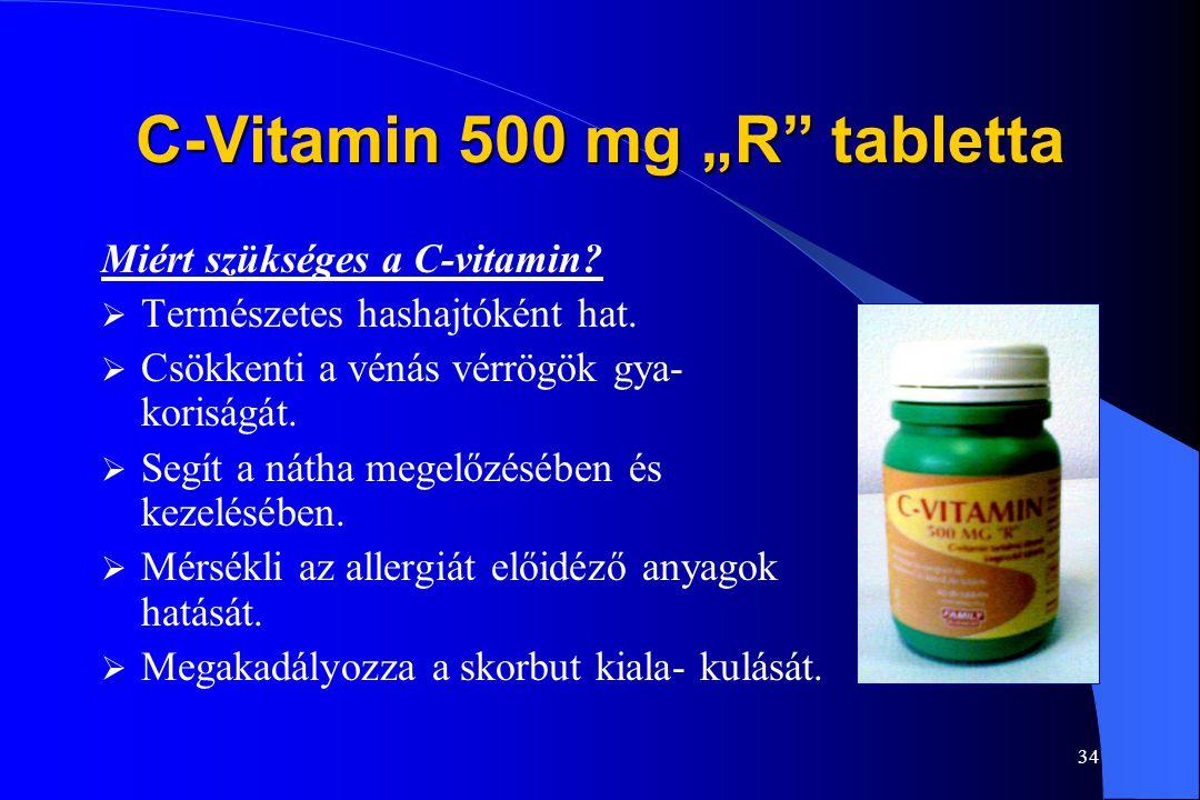 """33 C-Vitamin 500 mg """"R"""" tabletta Miért szükséges a C-vitamin?  Segít megelőzni a különböző vírus- és baktériumfertőzéseket és általá- ban fokozza az"""