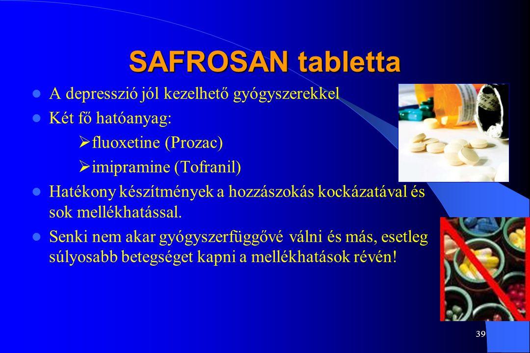 38 SAFROSAN tabletta Mik a depresszió tünetei (2): Nyugtalanság, türelmetlenség, ingerlékenység A koncentrálóképesség-, a memória, a döntésképesség za