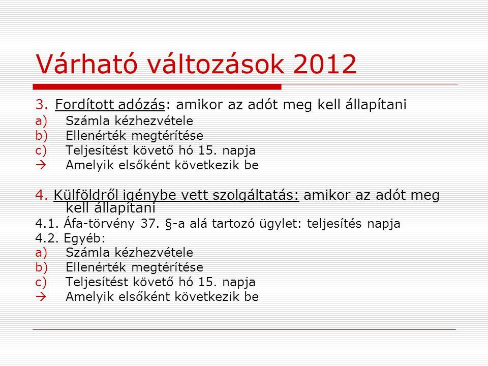 Várható változások 2012 3.