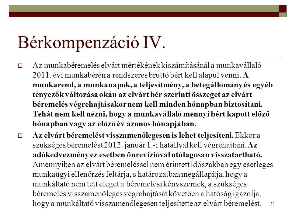 Bérkompenzáció IV.  Az munkabéremelés elvárt mértékének kiszámításánál a munkavállaló 2011. évi munkabérén a rendszeres bruttó bért kell alapul venni