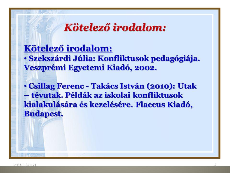 2014.július 21.5 5 Ajánlott irodalom: Herczog Mária (2003.) szerk.: Megbékélés és jóvátétel.