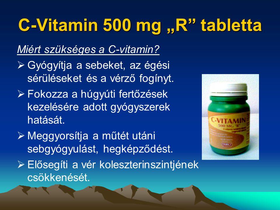"""C-Vitamin 500 mg """"R tabletta Miért szükséges a C-vitamin."""