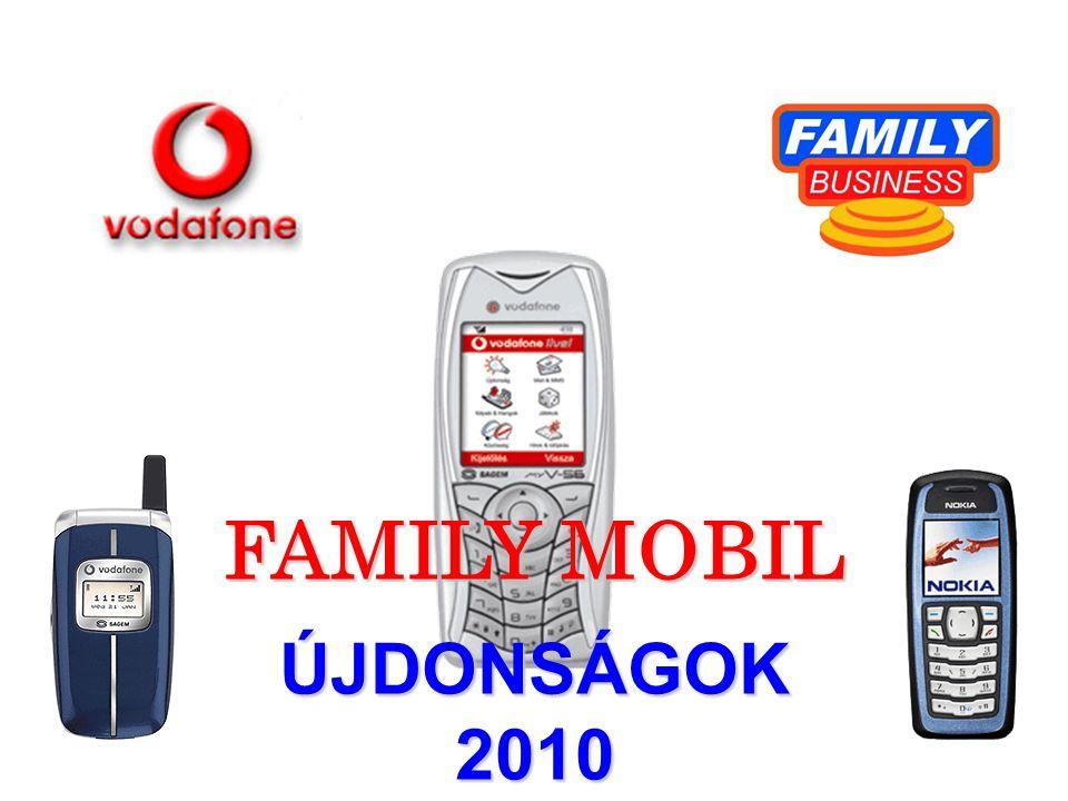 FAMILY MOBIL ÚJDONSÁGOK 2010