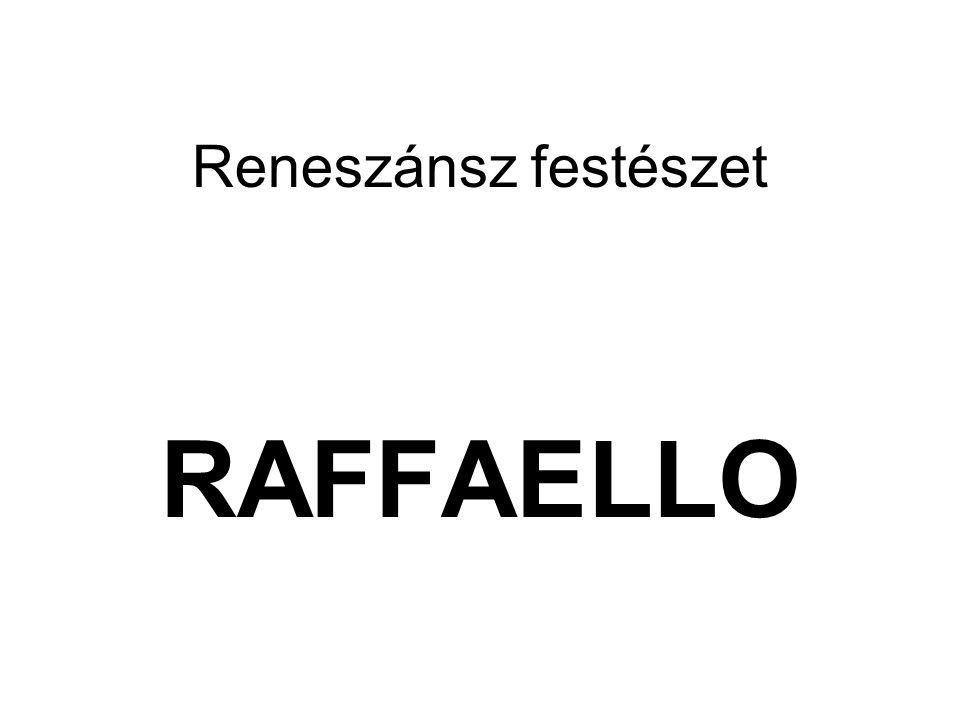Reneszánsz festészet RAFFAELLO
