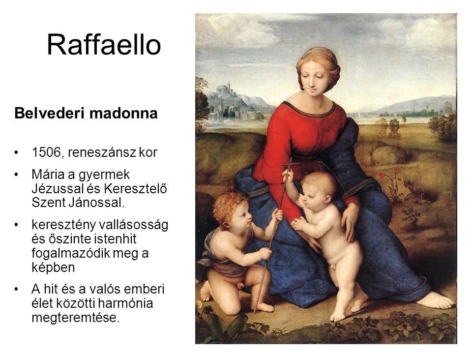Raffaello Belvederi madonna 1506, reneszánsz kor Mária a gyermek Jézussal és Keresztelő Szent Jánossal. keresztény vallásosság és őszinte istenhit fog