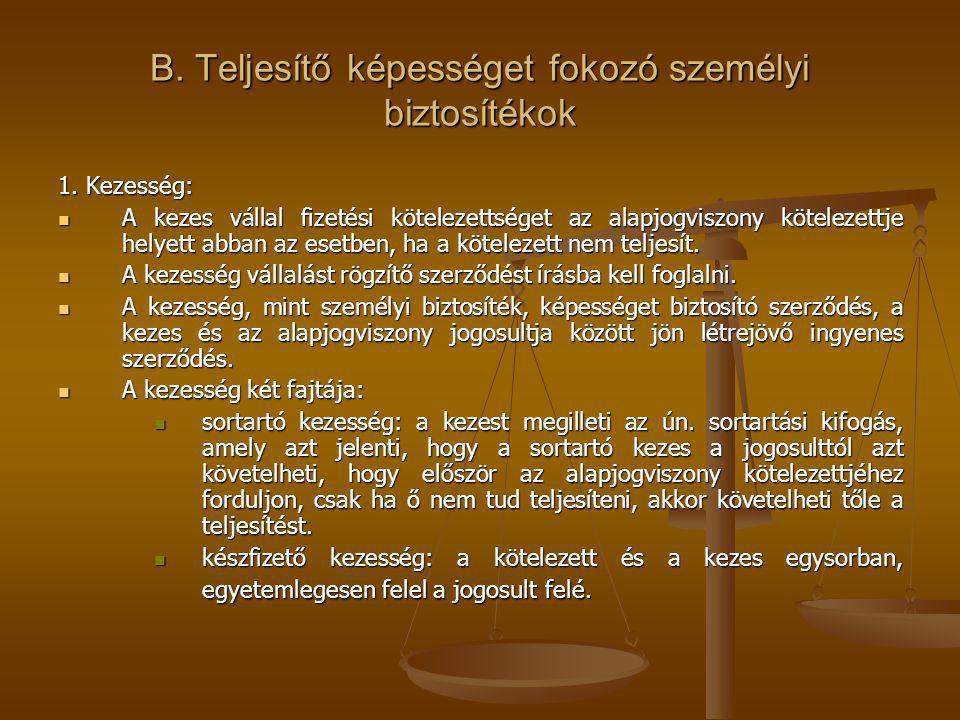 B.Teljesítő képességet fokozó személyi biztosítékok 1.