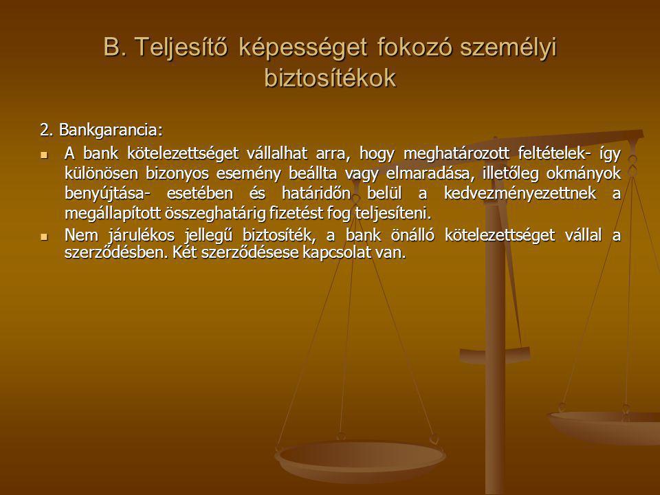 B.Teljesítő képességet fokozó személyi biztosítékok 2.