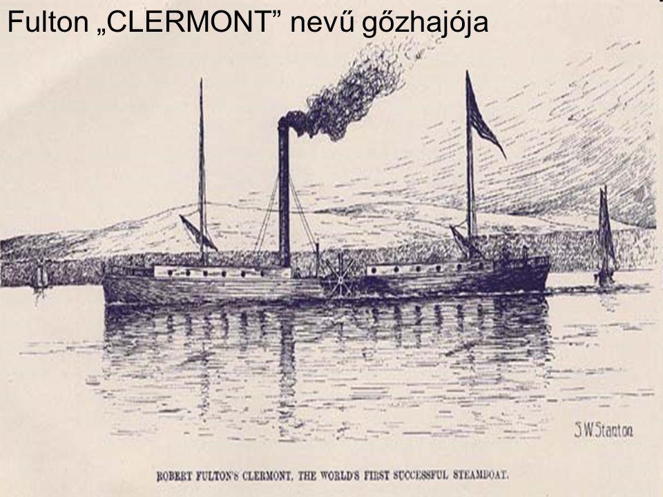 "Fulton ""CLERMONT nevű gőzhajója"