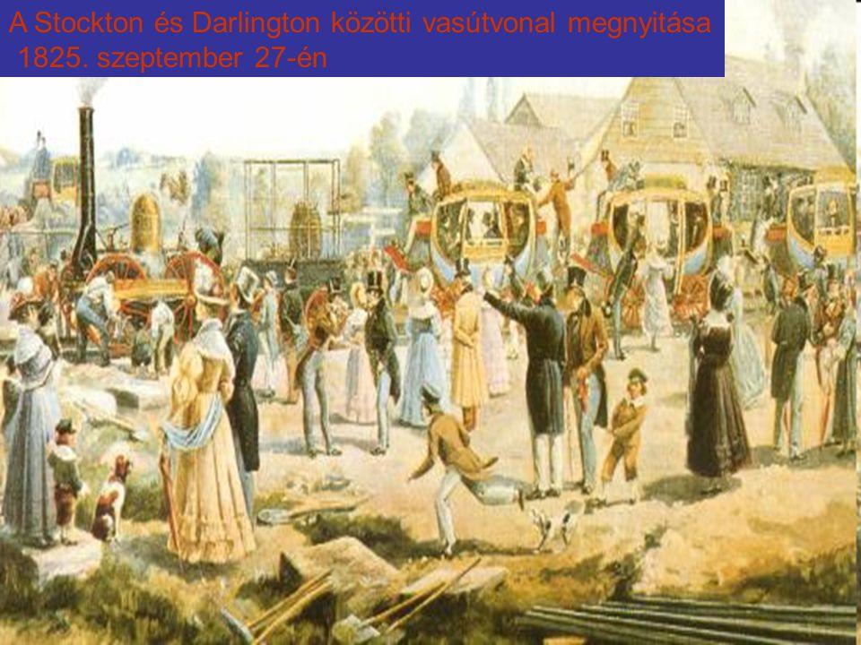 A Stockton és Darlington közötti vasútvonal megnyitása 1825. szeptember 27-én