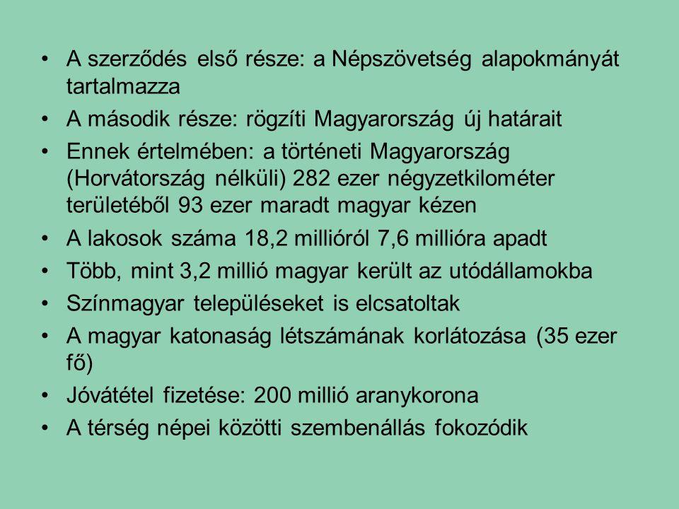 A szerződés első része: a Népszövetség alapokmányát tartalmazza A második része: rögzíti Magyarország új határait Ennek értelmében: a történeti Magyar
