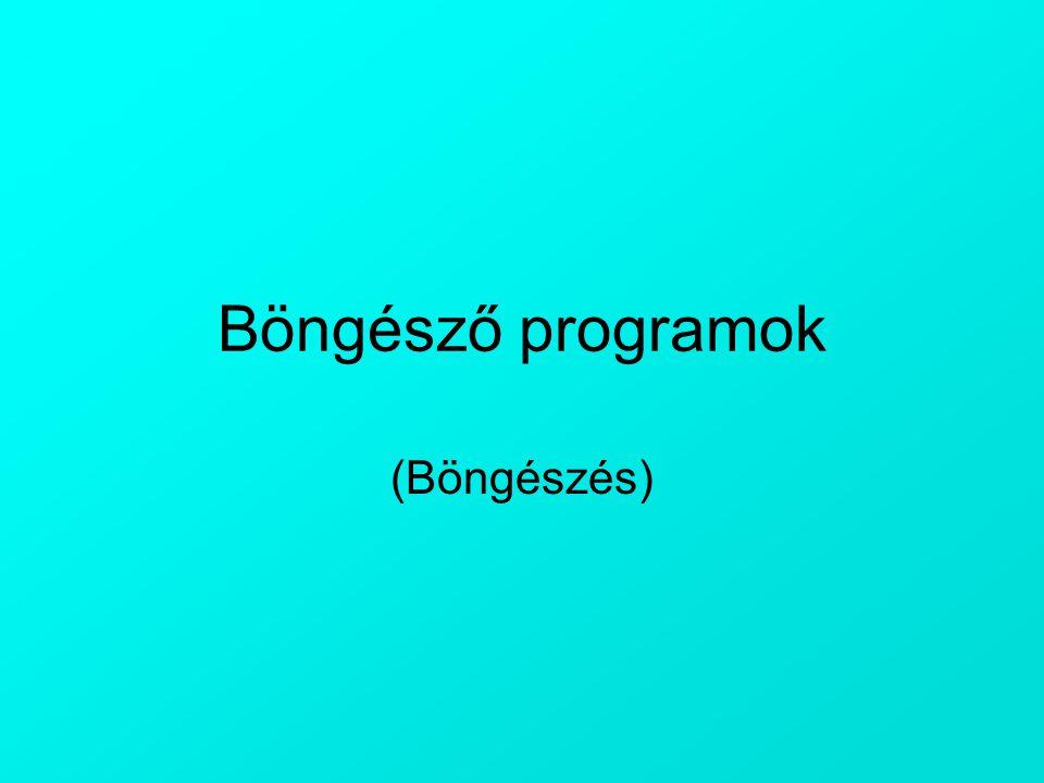 Böngésző programok (Böngészés)