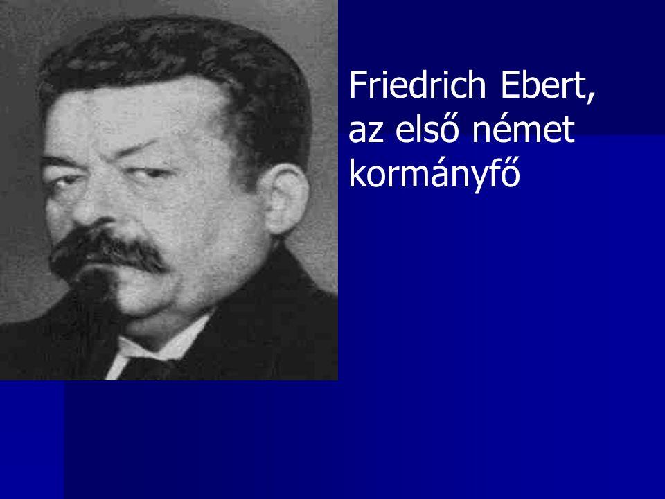 Friedrich Ebert, az első német kormányfő