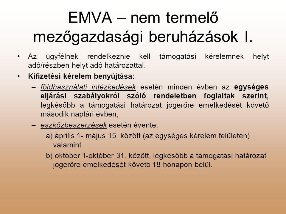 EMVA – nem termelő mezőgazdasági beruházások I.