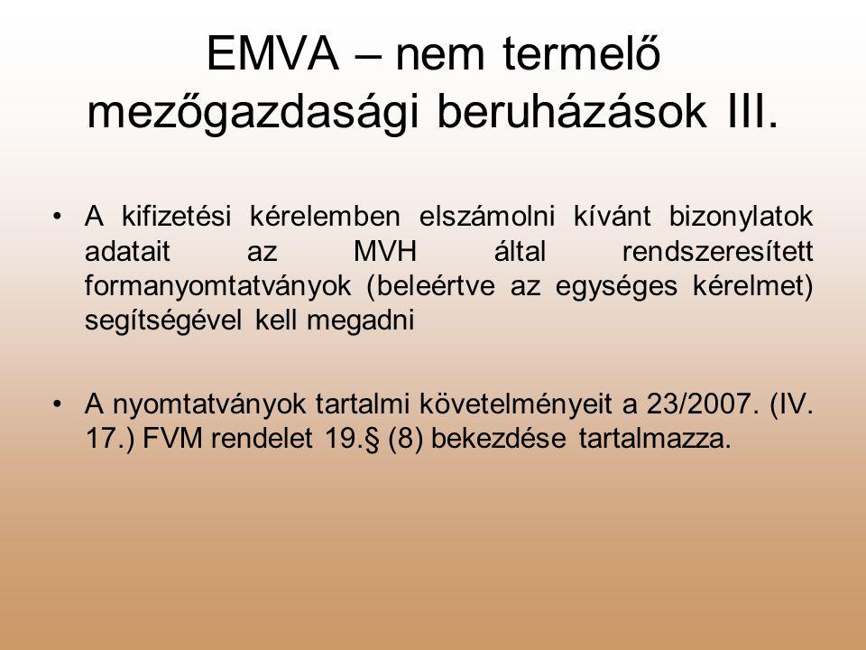 EMVA – nem termelő mezőgazdasági beruházások III.