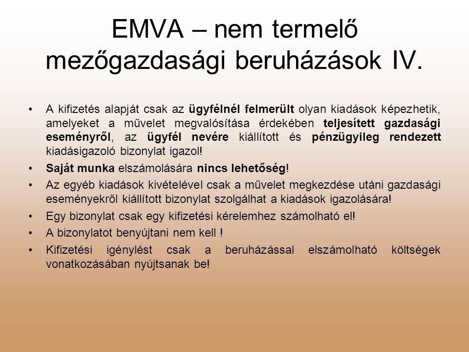 EMVA – nem termelő mezőgazdasági beruházások IV.