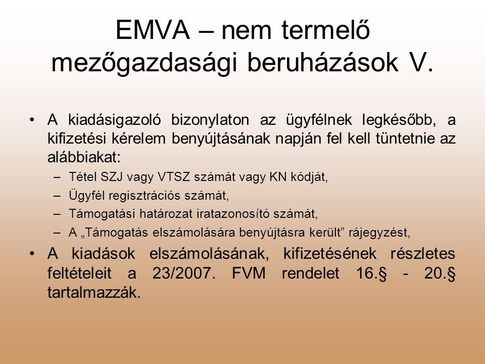 EMVA – nem termelő mezőgazdasági beruházások V.