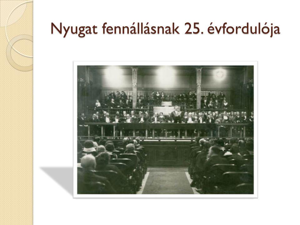 Nyugat fennállásnak 25. évfordulója