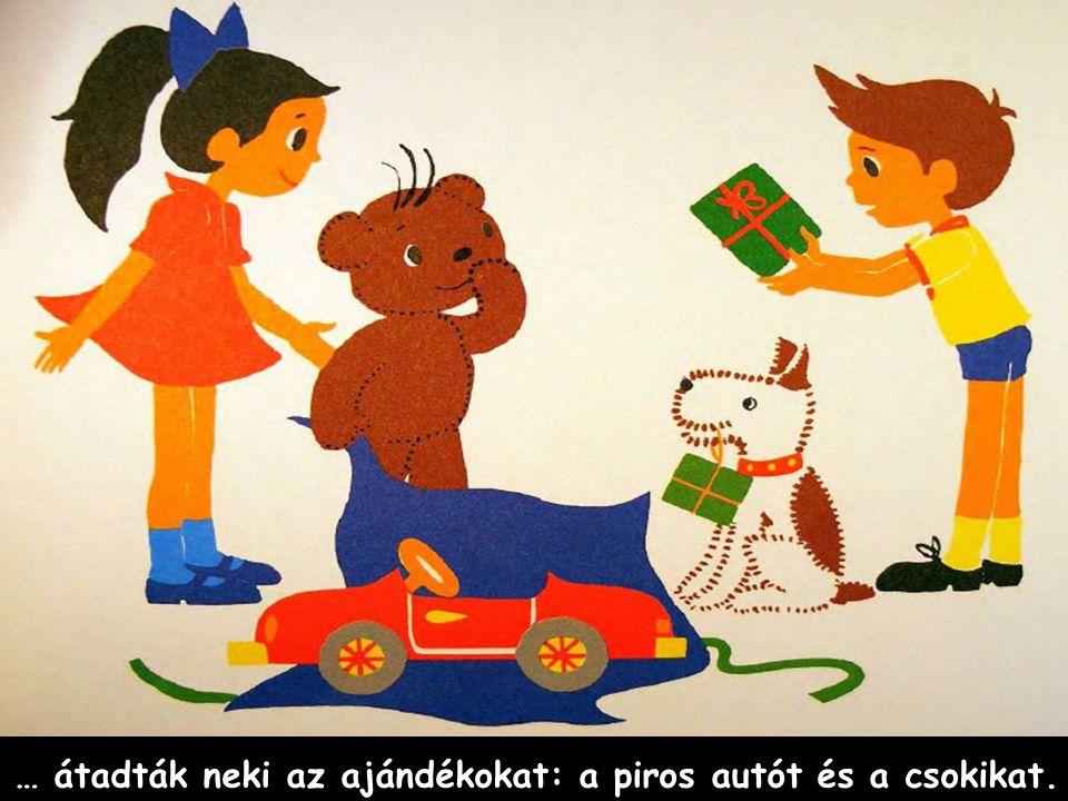 … átadták neki az ajándékokat: a piros autót és a csokikat.